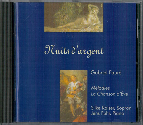Nuits d'argent / Gabriel Fauré
